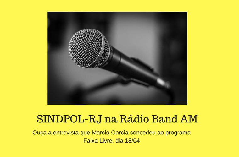SINDPOL-RJ na Rádio Band AM
